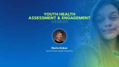 Youth Health Assessment and Engagement
