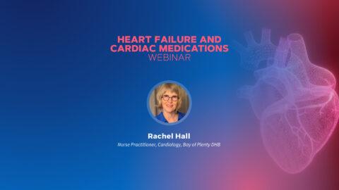 Heart Failure and Cardiac Medications