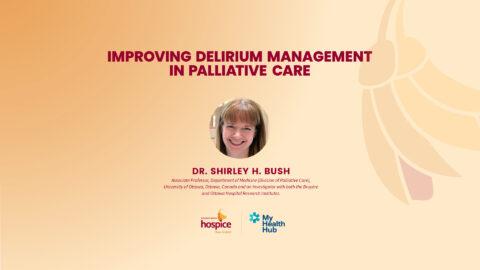 Improving Delirium Management in Palliative Care